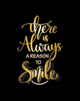 Il y a toujours une raison de sourire, lettrage à la main