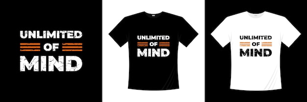 Illimité de conception de t-shirt typographie esprit