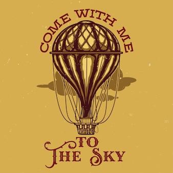 Illustration de ballon avec viens avec moi au lettrage du ciel