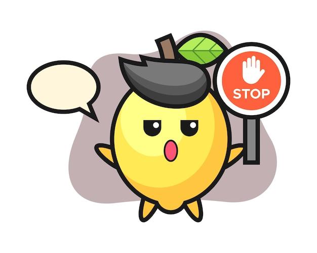 Illustration de caractère citron tenant un panneau d'arrêt