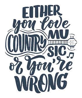 Illustration de citation de musique country
