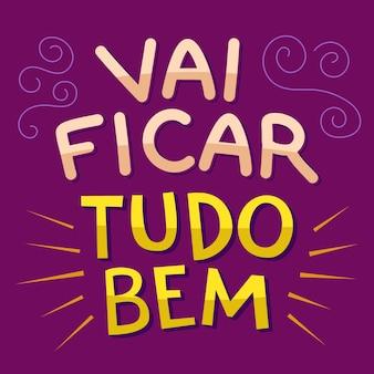Illustration colorée positive en portugais brésilien. traduction - ça va aller.