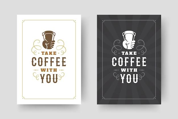 Illustration de conception de phrase inspirante de style typographique vintage de citation de café
