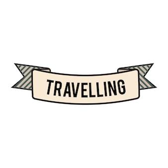 Illustration du vecteur de bannière de ruban de voyage