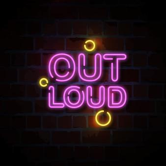 Illustration de signe au néon texte à haute voix