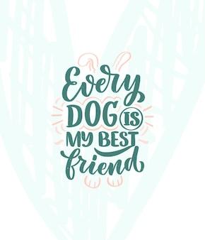 Illustration vectorielle avec citation inspirante dessinée à la main sur les chiens