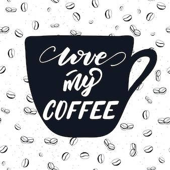Illustration vectorielle avec design de lettrage love my coffee
