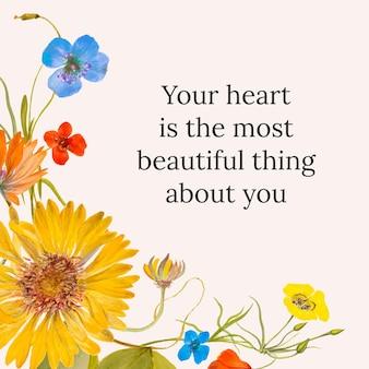 L'illustration vectorielle de modèle de citation florale vintage avec votre coeur est la plus belle chose à propos de votre texte, remixé à partir d'œuvres d'art du domaine public