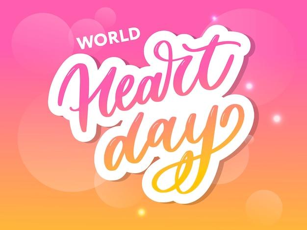 Illustration vectorielle pour la calligraphie de lettrage de la journée mondiale du coeur