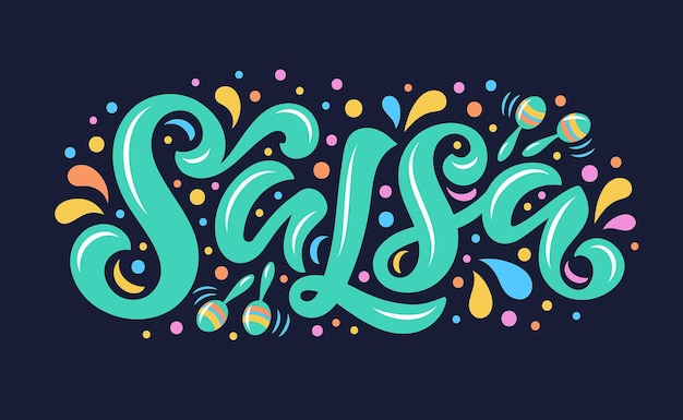 Illustration vectorielle de salsa avec des maracas pour la conception de logo, des bannières, des étiquettes et des annonces. calligraphie dessinée à la main dans des couleurs tendance.