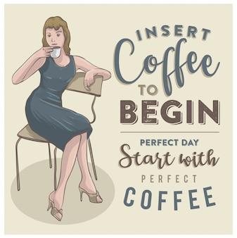 Illustration vintage dame et café avec citation