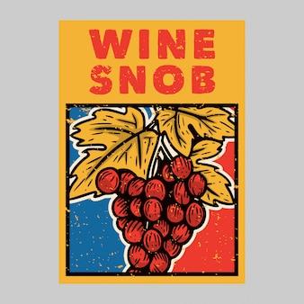 Illustration vintage de snob de vin de conception d'affiche extérieure
