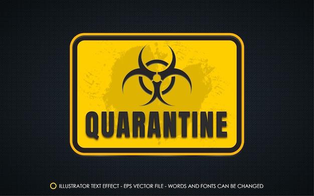 Illustrations de style de signe de quarantaine effet texte modifiable