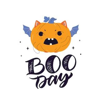 L'image magique avec le texte boo day la phrase et la citrouille de dessin animé pour la conception d'une joyeuse fête d'halloween
