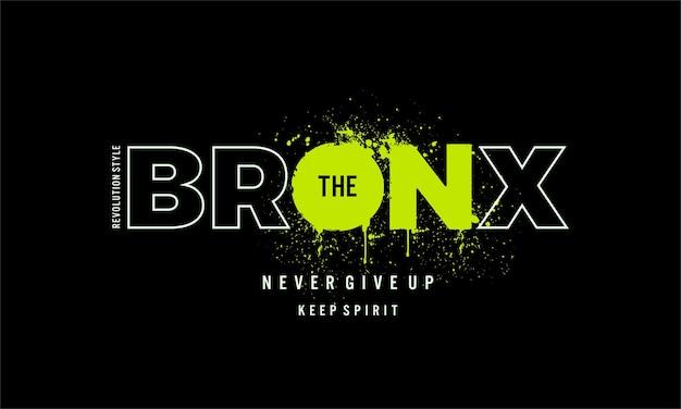 Impression de conception de t-shirt de typographie graphique bronx et plus d'utilisations vecteur premium