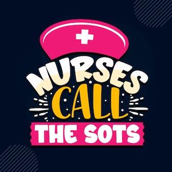 Les infirmières appellent les sots citation d'infirmière vecteur premium