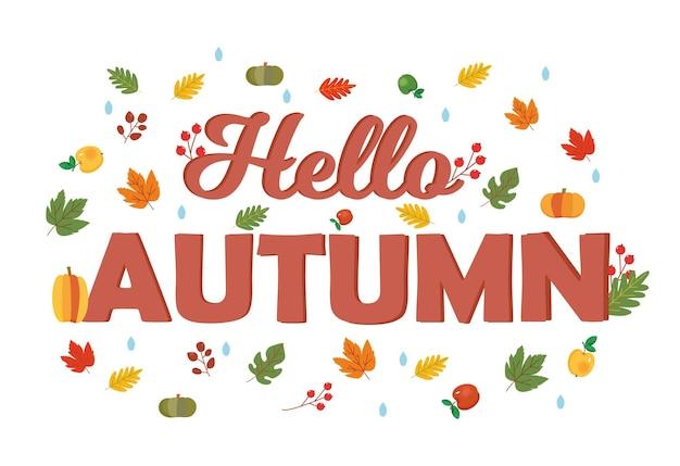Inscription bonjour automne avec des feuilles d'automne citrouilles pommes baies gouttes de pluie humeur d'automne