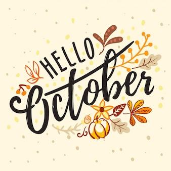 Inscription bonjour octobre avec ornement automne nature
