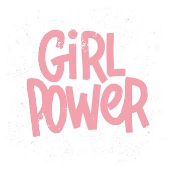 Inscription du pouvoir des filles en lettres roses