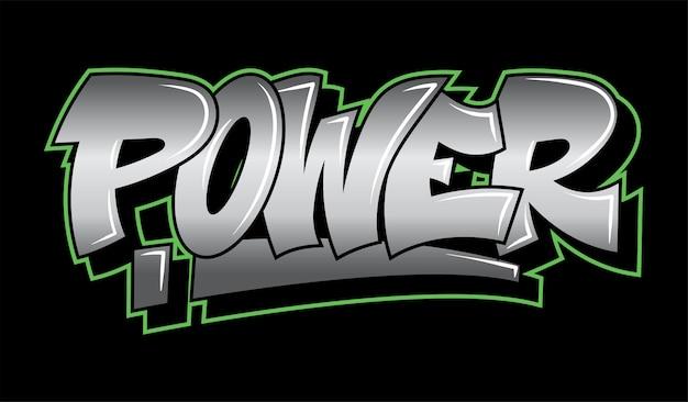 Inscription Graffiti Power. Vecteur Premium