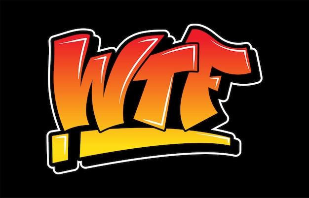 Inscription Jaune-rouge Style Graffiti Wtf. Vecteur Premium