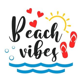 Inscription de slogan de motivation de vibrations de plage