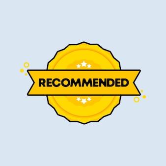 Insigne recommandé. vecteur. icône de timbre recommandé. logo de badge certifié. modèle de timbre. étiquette, autocollant, icônes.