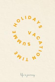 Insignes de thème de vacances esthétiques avec illustration de typographie de vacances d'été