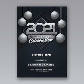 Invitation de célébration du nouvel an 2021, conception de flyer avec des boules en argent 3d accrocher