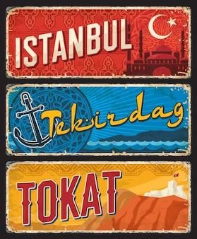 Istanbul, tekirdag et tokat turquie il, plaques de provinces, bannières vectorielles vintage de monuments touristiques turcs. panneaux grunge rétro, panneaux de destination de voyage âgés, cartes postales, ensemble de plaques d'enseignes