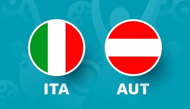Italie vs autriche ronde de 16 match, illustration vectorielle du championnat d'europe de football 2020. match de championnat de football 2020 contre fond de sport d'introduction des équipes