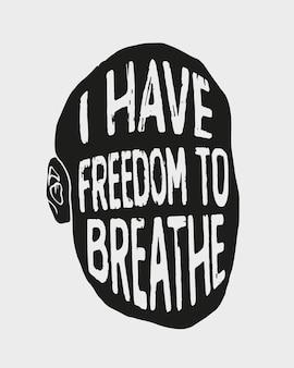 «j'ai la liberté de respirer» tirage d'art dessiné à la main. illustration du thème du racisme.
