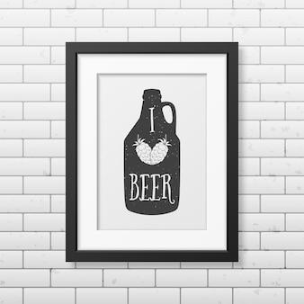 J'aime la bière - citation de fond typographique dans un cadre noir carré réaliste sur le fond de mur de brique.