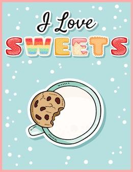 J'aime les bonbons mignons drôle carte postale avec une tasse de lait et des biscuits