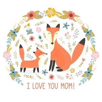 J'aime la carte de voeux de maman avec une mère renard et son bébé
