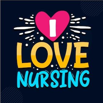 J'aime la conception de citations d'infirmières infirmières vecteur premium