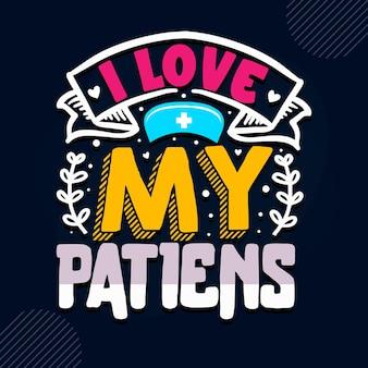 J'aime mes patients citation d'infirmière vecteur premium