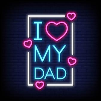 J'aime mon père enseignes au néon