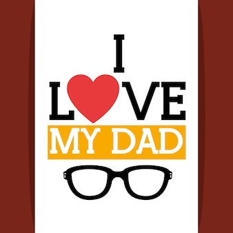 J'aime mon signe de papa avec coeur et lunettes