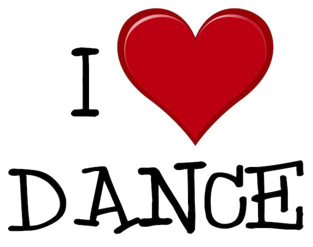 J'aime la police de danse
