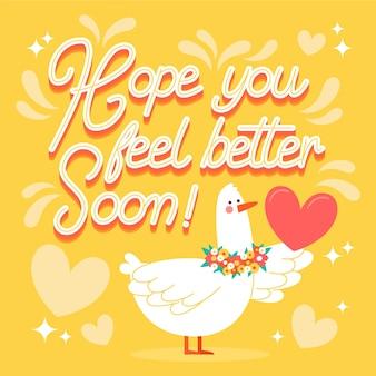 J'espère que vous vous sentirez mieux bientôt