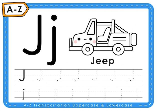 J - jeep: feuille de travail des lettres de traçage du transport alphabet az