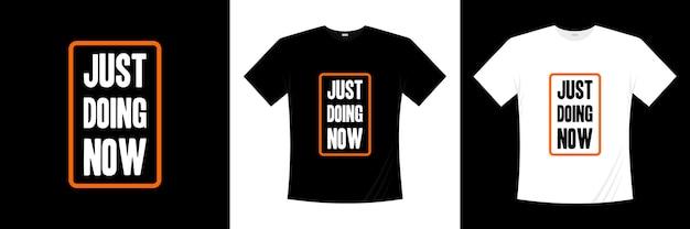 Je fais juste maintenant la conception de t-shirt typographie