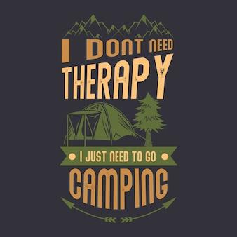 Je n'ai pas besoin de thérapie, j'ai juste besoin de faire du camping