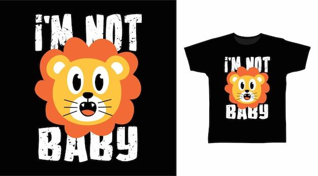 Je ne suis pas une typographie de bébé pour la conception de t-shirts