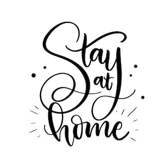 Je reste à la maison lettrage