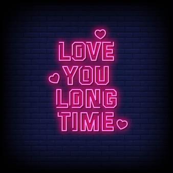 Je t'aime depuis longtemps texte de style enseignes au néon