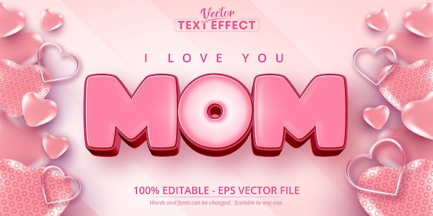 Je t'aime effet de texte modifiable de style dessin animé de texte maman