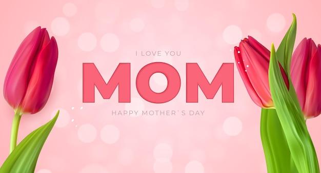 Je t'aime maman bonne fête des mères avec des tulipes
