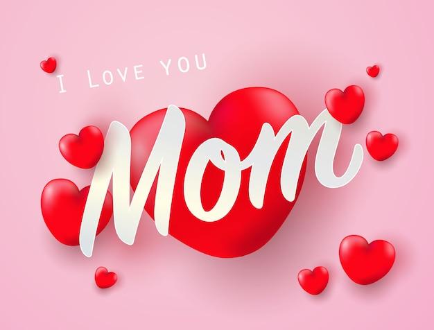 Je t'aime maman avec coeur